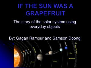 If the sun was a grapefruit