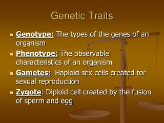 Genetic Traits