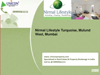 Nirmal Turquoise Mumbai - Call 09999561111 for booking