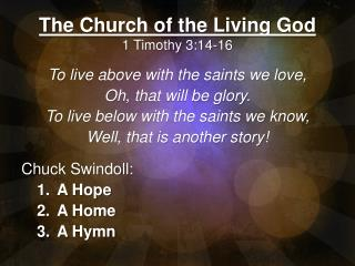 The Church of the Living God 1 Timothy 3:14-16