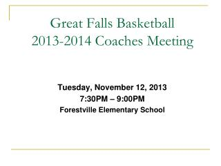 Great Falls Basketball 2013-2014 Coaches Meeting