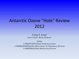 "Antarctic Ozone ""Hole"" Review 2012"