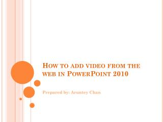 How to add video from the web to PowerPoint 2010