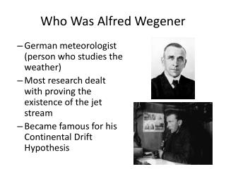 Who Was Alfred Wegener