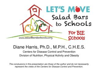 Diane Harris, Ph.D., M.P.H., C.H.E.S. Centers for Disease Control and Prevention