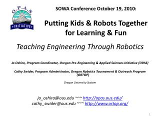 SOWA  Conference  October 19, 2010: Putting Kids & Robots Together for Learning & Fun