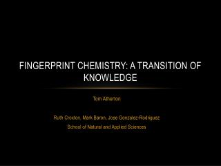 FINGERPRINT CHEMISTRY: A TRANSITION OF KNOWLEDGE