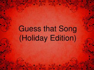 Guess that Song (Holiday Edition)