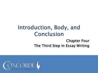 Introduction, Body, and Conclusion