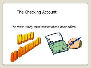 The Checking Account