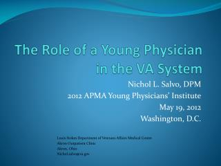 The Role of a Young Physician in the VA System