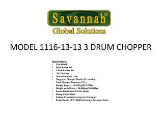 MODEL 1116-13-13 3 DRUM CHOPPER