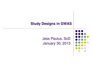 Study Designs in GWAS