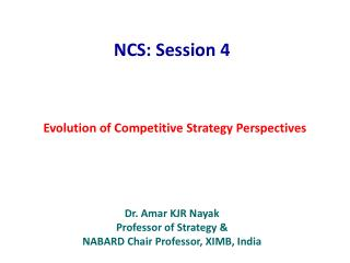 Evolution of Competitive Strategy Perspectives