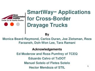 SmartWay ℠  Applications for Cross-Border Drayage Trucks