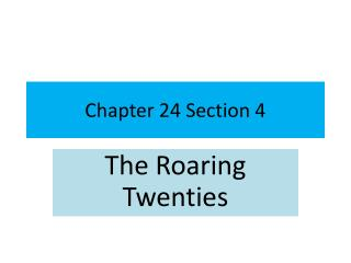 Chapter 24 Section 4