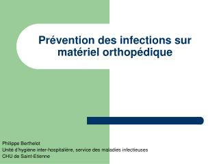 Pr vention des infections sur mat riel orthop dique