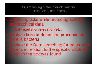 GIS Modeling of the Interrelationship of Ticks, Mice, and Ecotone