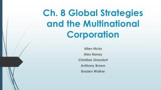 Ch. 8 Global Strategies and the Multinational Corporation