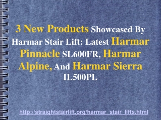 Harmar Access Out With 3 New Stair Lifts, Pinnacle, Sierra
