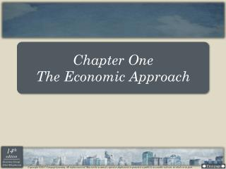 Chapter One The Economic Approach