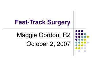 Fast-Track Surgery