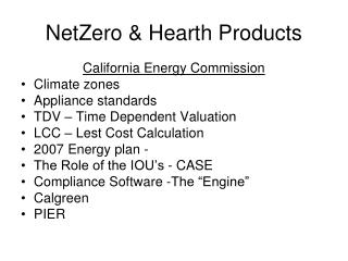 NetZero &  Hearth  Products