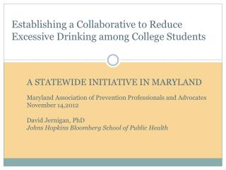 A STATEWIDE INITIATIVE IN MARYLAND