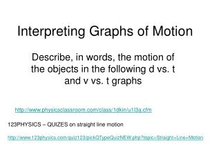 Interpreting Graphs of Motion