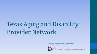 Texas Aging and Disability Provider Network