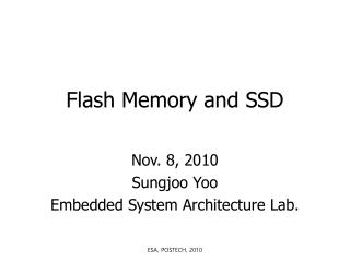 Flash  Memory and SSD