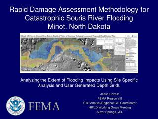 Rapid Damage Assessment Methodology for Catastrophic Souris River Flooding Minot, North Dakota
