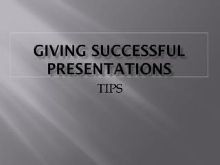Giving successful presentations