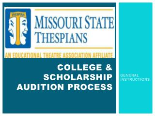 College & Scholarship Audition  Process