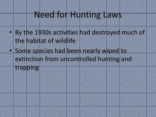 Need for Hunting Laws