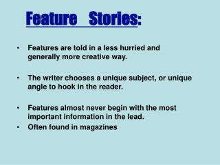 Feature  Stories :