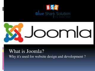 What is Joomla? it's used for website design and development