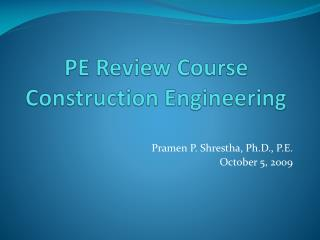 PE Review Course Construction Engineering