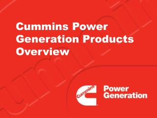 Cummins Power Generation Products Overview