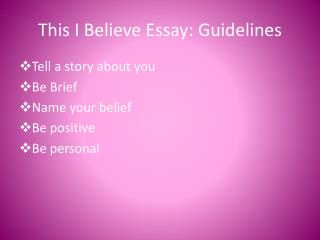 This I Believe Essay: Guidelines
