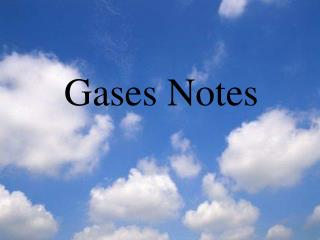 Gases Notes