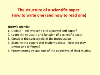 The structure of a scientific paper:  How to write one (and how to read one)