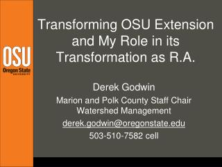 Transforming OSU Extension and My Role in its Transformation as R.A.