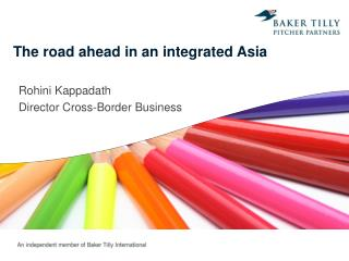 The road ahead in an integrated Asia