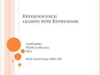 Effervescence: leading  with  Enthusiasm