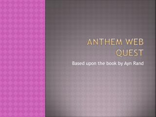 ANTHEM WEB QUEST