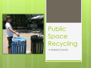 Public Space Recycling