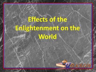 Effects of the Enlightenment on the World