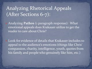 Analyzing Rhetorical Appeals (After Sections 6-7):