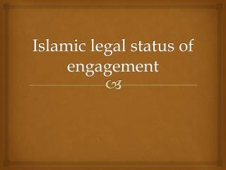 Islamic legal status of engagement